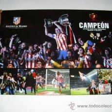Coleccionismo deportivo: POSTER 85X60 CM - ATLETICO MADRID CAMPEON COPA REY 2012-2013 OFICIAL - CAJA ATM1. Lote 231228330