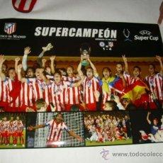 Coleccionismo deportivo: POSTER 85X60 CM - ATLETICO MADRID CAMPEON SUPERCOPA EUROPA 2012 OFICIAL - CAJA ATM1. Lote 231228375