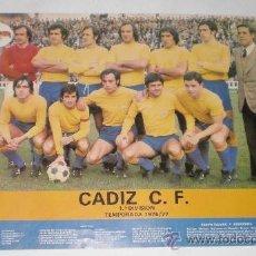 Coleccionismo deportivo: POSTER DE LA PLANTILLA DEL CÁDIZ C.F. TEMPORADA 1976-1977, ASCENSO A 1ª. PUBLICIDAD VENTA MILLÁN.. Lote 38175849