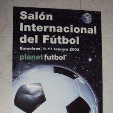 Coleccionismo deportivo: PLANET FUTBOL. BARCELONA 2002. Lote 38194978