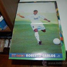 Coleccionismo deportivo: REAL MADRID: PÓSTER DE ROBERTO CARLOS. 1997. Lote 38315518
