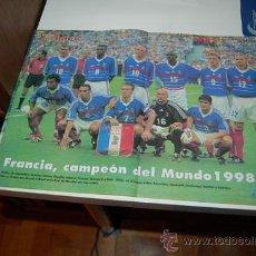 Coleccionismo deportivo: SELECCIÓN DE FÚTBOL DE FRANCIA: PÓSTER DEL EQUIPO CAMPEÓN DEL MUNDO EN 1998 ( FRANCIA 3-BRASIL 0 ). Lote 38315725