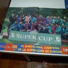 Coleccionismo deportivo: BARÇA: PÓSTER DEL EQUIPO CAMPEÓN DE LA SUPERCOPA DE EUROPA DE 1998. Lote 38315735