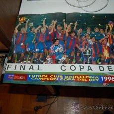 Coleccionismo deportivo: BARÇA: PÓSTER DE LOS CAMPEONES DE COPA DE 1997. Lote 38404606
