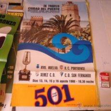 Coleccionismo deportivo: IX TROFEO CIUDAD DEL PUERTO ESTADIO DOSE DEL CUVILLO, 1980 RVO HUELVA XEREZ PORTUENSE SAN FERNANDO. Lote 39329624