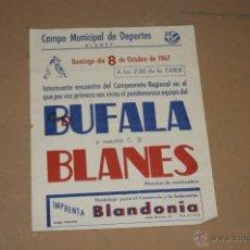 Coleccionismo deportivo: ANTIGUO CARTEL DE FUTBOL DEL BUFALA CONTRA BLANES, 1967. Lote 39599569