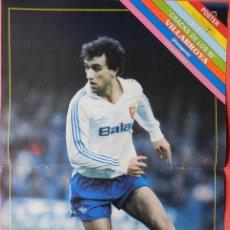 Coleccionismo deportivo: POSTER VILLARROYA (REAL ZARAGOZA) 89/90 - REVISTA DON BALON LIGA FUTBOL 1989/1990. Lote 40693664