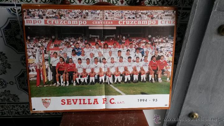 CARTEL SEVILLA C.F. 1994 - 95- CON LA FIRMA DE JUGADORES -68 X 48 CENTIMETROS (Coleccionismo Deportivo - Carteles de Fútbol)