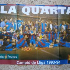 Coleccionismo deportivo: POSTER FC BARCELONA CAMPEON DE LIGA 1993-94. Lote 41577838