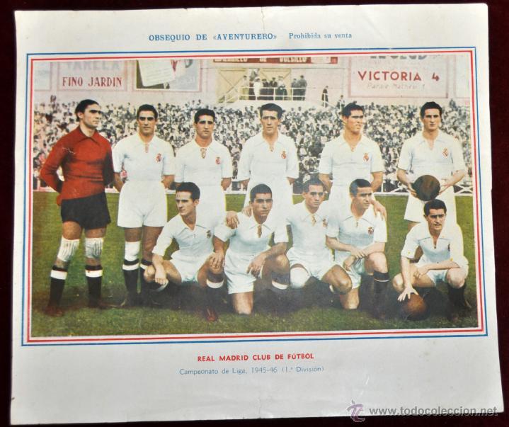 POSTER DEL REAL MADRID CLUB DE FUTBOL. TEMPORADA 1945-46 OBSEQUIO DE AVENTURERO (Coleccionismo Deportivo - Carteles de Fútbol)