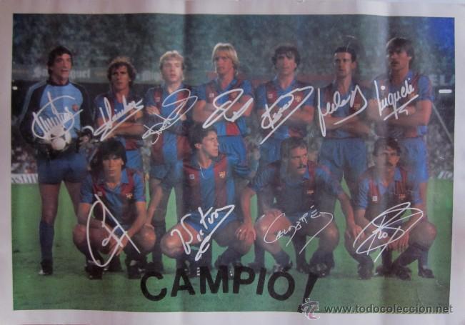 POSTER F.C BARCELONA -CAMPEON DE LIGA 1984/85 - CON LA FIRMA IMPRESA DE LOS JUGADORES (Coleccionismo Deportivo - Carteles de Fútbol)