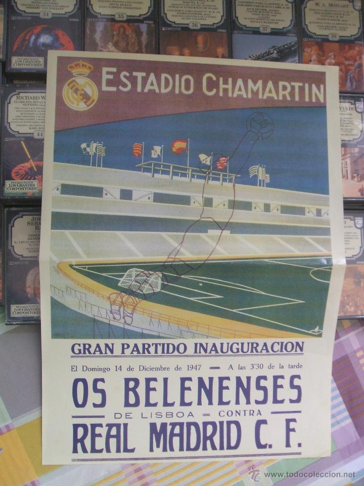 CARTEL INAUGURACIÓN ESTADIO CHAMARTIN - REAL MADRID, 14 DICIEMBRE 1947 (Coleccionismo Deportivo - Carteles de Fútbol)