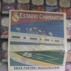 Coleccionismo deportivo: CARTEL INAUGURACIÓN ESTADIO CHAMARTIN - REAL MADRID, 14 DICIEMBRE 1947. Lote 42058459