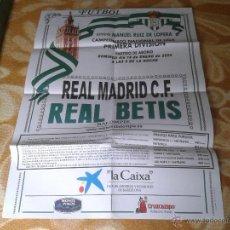 Coleccionismo deportivo: ESCASO CARTEL POSTER FUTBOL PARTIDO REAL BETIS REAL MADRID 18 ENERO 2004 CAMPEONATO DE LIGA 1ª DIV. Lote 42956994