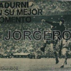 Coleccionismo deportivo: F.C.BARCELONA. SALVADOR SADURNÍ EN SU MEJOR MOMENTO. RECORTE. Lote 43265867