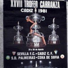 Coleccionismo deportivo: CARTEL XXVII TROFEO CARRANZA 1981. Lote 43686661