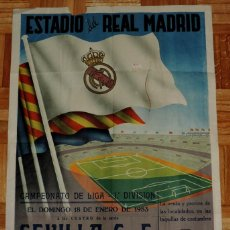 Coleccionismo deportivo: CARTEL ORIGINAL DEL REAL MADRID CLUB DE FUTBOL, 18 DE ENERO DE 1953, SEVILLA C.F., REAL MADRID, ESTA. Lote 43830413