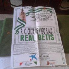 Coleccionismo deportivo: CARTEL POSTER PARTIDO DE FUTBOL REAL BETIS CELTA DE VIGO PRIMERA DIVISION MARZO 2000. Lote 43860375