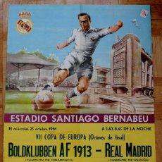 Coleccionismo deportivo: 1961, CARTEL ORIGINAL REAL MADRID, BOLDKLUBBEN AF 1913, VII COPA DE EUROPA, OCTAVOS DE FINAL, 25 DE. Lote 43878606