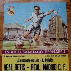 Coleccionismo deportivo: 1961, CARTEL ORIGINAL REAL MADRID, REAL BETIS, CAMPEONATO DE LIGA 1ª DIVISION, 29 DE OCTUBRE DE 1961. Lote 175808377