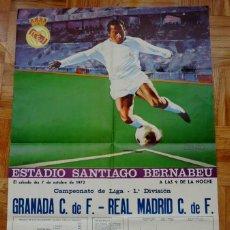 Coleccionismo deportivo: 1972, CARTEL ORIGINAL REAL MADRID, GRANADA C. DE F., FUTBOL, CAMPEONATO DE LIGA 1ª DIVISION, 7 DE OC. Lote 43879083