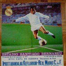 Coleccionismo deportivo: 1972, CARTEL ORIGINAL REAL MADRID, IPROTTABANDALAG KEFLAVIKUR (CAMPEON DE ISLANDIA), FUTBOL, XVIII C. Lote 43879116