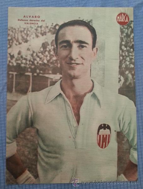 VALENCIA CARTEL FUTBOL DEL JUGADOR ALVARO - LAMINA POSTER AÑOS 40 DEL MARCA (Coleccionismo Deportivo - Carteles de Fútbol)
