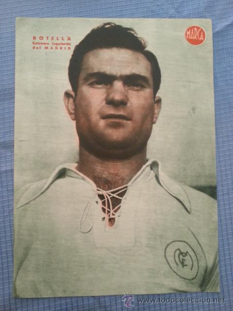 REAL MADRID CARTEL FUTBOL DEL JUGADOR BOTELLA - LAMINA POSTER AÑOS 40 DEL MARCA (Coleccionismo Deportivo - Carteles de Fútbol)
