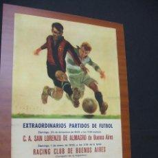 Coleccionismo deportivo: CARTEL C.F. BARCELONA - SAN LORENZO ALMAGRO, RACING BUENOS AIRES CONTRA C.F. BARCELONA - 1949 1950. Lote 44338115
