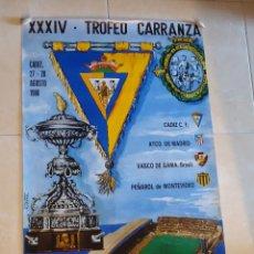Coleccionismo deportivo: CARTEL DEL TROFEO CARRANZA DE CADIZ DEL AÑO 1.988 PARTICIPAN ATLETICO DE MADRID Y CADIZ. Lote 44344100