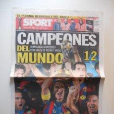 Coleccionismo deportivo: PORTADA DIARIO SPORT. FC BARCELONA CAMPEON DEL MUNDO 2009. BARÇA CAMPEON DEL MUNDO (SOLO PORTADA). Lote 222327792