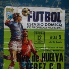 Coleccionismo deportivo: CADIZ - RARO CARTEL DE FUTBOL JEREZ - ESTADIO DOMECQ 1982 - RECREATIVO DE HUELVA XEREZ C.D, . Lote 45024738