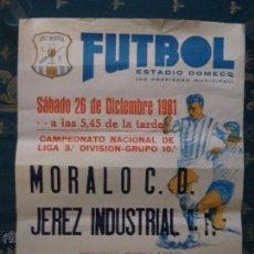 Coleccionismo deportivo: CADIZ - RARO CARTEL DE FUTBOL JEREZ - 1987 C.D MORALO C.D. - XEREZ C.D . Lote 45024819