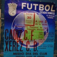 Coleccionismo deportivo: CADIZ - RARO CARTEL DE FUTBOL JEREZ - 1983 ESTADIO DOMECQ - CADIZ CF - . XEREZ C.D. Lote 45024879