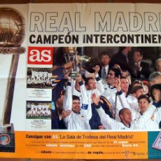 Coleccionismo deportivo: CARTEL POSTER REAL MADRID CAMPEON INTERCONTINENTAL AS 60 X 85 CM. Lote 45561635