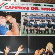 Coleccionismo deportivo: POSTER GUERIN SPORTIVO. ITALIA CAMPEONA DEL MUNDO. 11.7.1982. Lote 45999136
