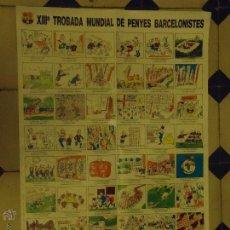 Coleccionismo deportivo: GRAN CARTEL XIIª TORBADA MUNDIAL DE PNYES BARCELONISTES 1989 LLEIDA FUTBOL CLUB BARCELONA. Lote 46148850