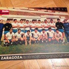 Coleccionismo deportivo: CARTEL POSTER PLANTILLA REAL ZARAGOZA EL MUNDO DEPORTIVO AÑOS 60/70. Lote 46161594