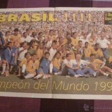 Coleccionismo deportivo: POSTER SELECCION BRASIL, CAMPEÓN DEL MUNDO EN 1994 (57 X 35 CM). Lote 140069300