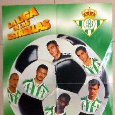 Coleccionismo deportivo: POSTER CARTEL ANTIGUO FUTBOL REAL BETIS LA LIGA DE LAS ESTRELLAS 96/97 GOLOSINAS VIDAL.ALFONSO PIER.. Lote 46549895