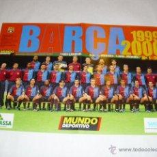 Coleccionismo deportivo: ANTIGUO POSTER 60 X 40 CM - PLANTILLA FC BARCELONA TEMPORADA 1999 2000 - PERIODICO MUNDO DEPORTIVO. Lote 46630532