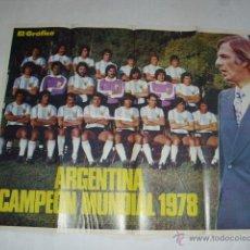 Coleccionismo deportivo: ANTIGUO POSTER 52 X 66 CM - SELECCION ARGENTINA CAMPEONA MUNDIAL AÑO 1978 - REVISTA EL GRAFICO. Lote 46852731