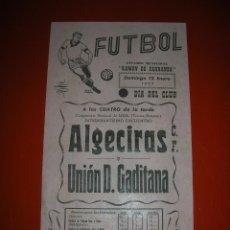 Coleccionismo deportivo: FUTBOL.ESTADIO RAMÓN DE CARRANZA.CÁDIZ.12 DE ENERO DE 1958.ALGECIRAS-UNIÓN D.GADITANA.. Lote 47253725