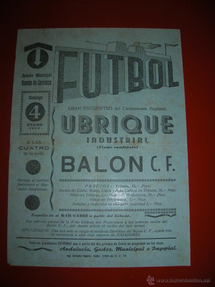 FUTBOL.ESTADIO RAMÓN DE CARRANZA.CÁDIZ.4 DE ENERO DE 1959.UBRIQUE INDUSTRIAL-BALÓN C.F. (Coleccionismo Deportivo - Carteles de Fútbol)