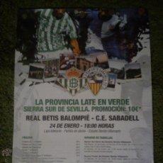 Coleccionismo deportivo: CARTEL LIGA ADELANTE REAL BETIS - SABADELL 24/01/2015. Lote 47362559