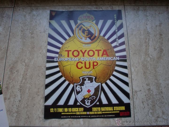 POSTER REAL MADRID-VASCO DE GAMA TOYOTA CUP 39.5X28CMS (Coleccionismo Deportivo - Carteles de Fútbol)