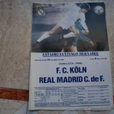 Coleccionismo deportivo: REAL MADRID-KOLN ABRIL 86 39X28CMS. Lote 47503943