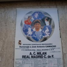Coleccionismo deportivo: POSTER REAL MADRID-MILAN. HOMENAJE CAMACHO MAYO 90 38X29 CMS. Lote 47503974