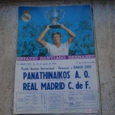 Coleccionismo deportivo: POSTER REAL MADRID-PANATHINAIKOS HOMENAJE A ZOCO AGOSTO 78. Lote 47504369