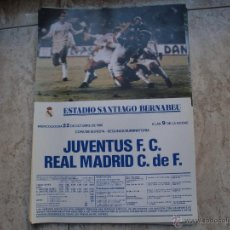 Coleccionismo deportivo: POSTER REAL MADRID-JUVENTUS COPA EUROPA 86. Lote 114163152